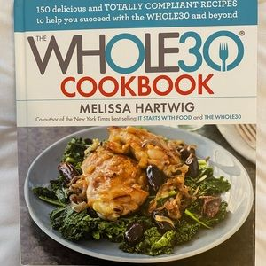 Other - The Whole 30 Cookbook